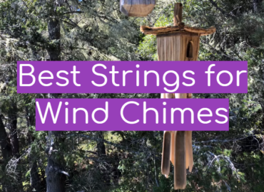 Best Strings for Wind Chimes