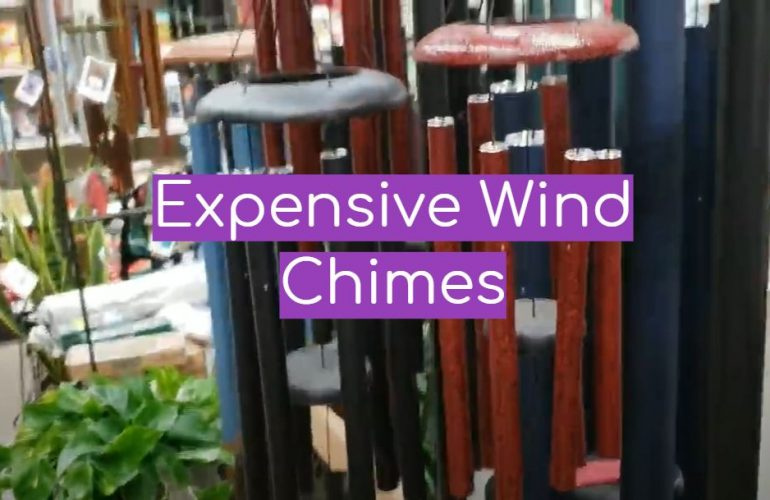 5 Expensive Wind Chimes