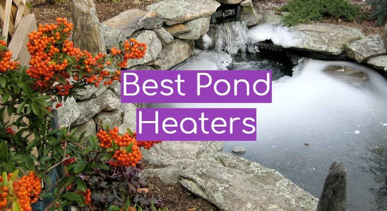 5 Best Pond Heaters