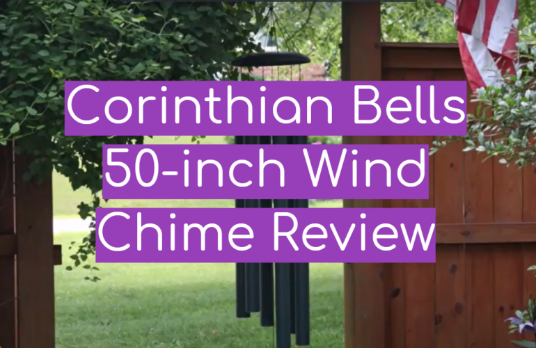 Corinthian Bells 50-inch Wind Chime Review